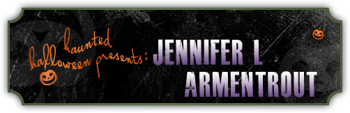 Haunted Halloween with Janenifer L. Armentrout and a giveaway!