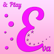 Eva and Play