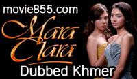 Mara Clara Dubbed Khmer