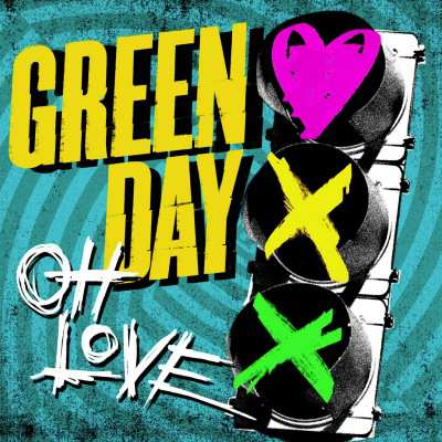 Green Day Oh Love Lyrics