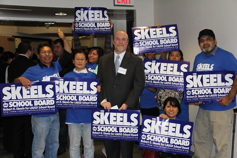 Robert D. Skeels for LAUSD School Board