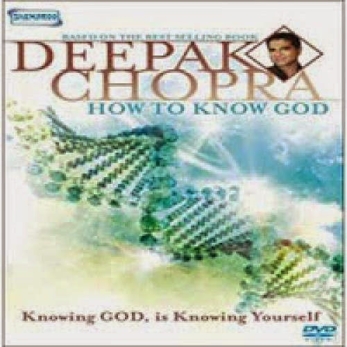 Deepak Chopra How To Know God Movie