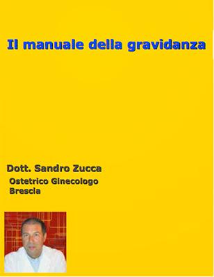 Dott. Sandro Zucca  Manuale della Gravidanza (N/D) Ita