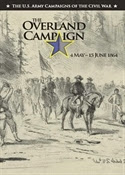 The Overland Campaign 4 May 15 June 1864 (The U.S. Army Campaigns of the Civil War)