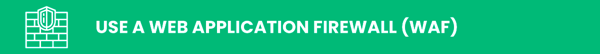 Use a Web Application Firewall (WAF) wordpress security