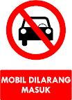 Rambu Mobil Dilarang Masuk