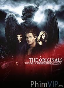 Những Ma Cà Rồng Nguyên Thủy - The Originals Season 1 poster