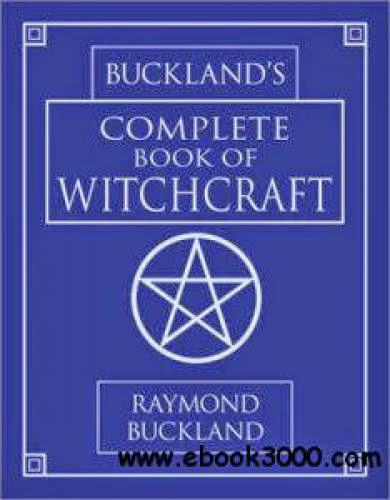 Buckland Complete Book Of Witchcraft