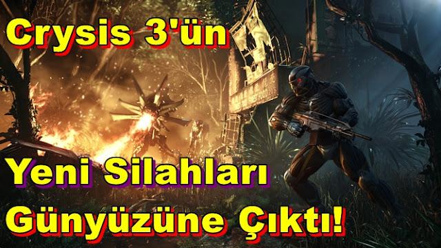 Crysis 3'ün Yeni Silahları Günyüzüne Çıktı!
