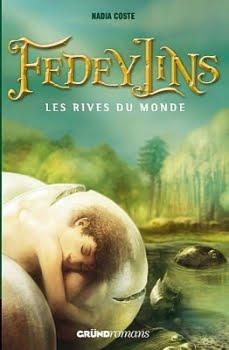 Fedeylins de Nadia Coste