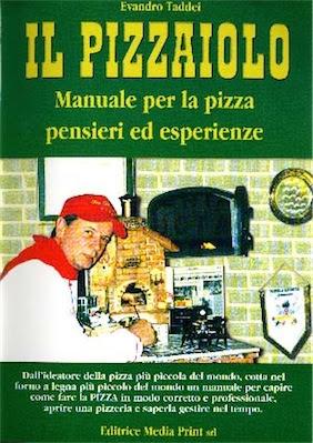 Manuale per la Pizza pensieri ed esperienze di Evandro Taddei | Ita