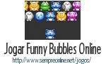 Jogo Funny Bubbles Online