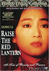 Đèn Lồng Đỏ Treo Cao - Raise The Red Lantern poster