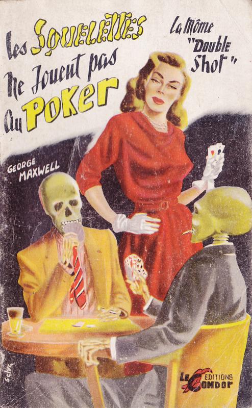Couverture de polar / roman de gare vintage : Les squelettes ne jouent pas au poker  (la môme