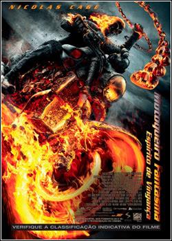 Motoqueiro Fantasma 2 – O Espírito da Vingança Dublado