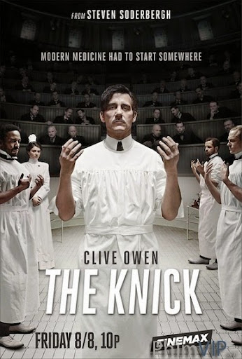 Bệnh Viện Knick - The Knick Season 1 poster