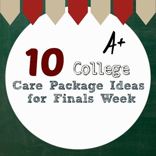 10 College Care Package Ideas for Finals Week