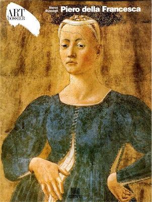 Piero Della Francesca - Art dossier Giunti (1992 ) Ita