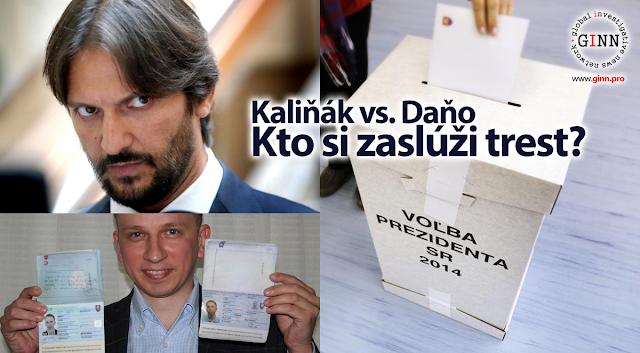 Kaliňák vs. Daňo, Kto si zaslúži trest? Prezidentské voľby 2014