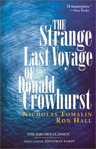 The Strange Last Voyage Of Donald Crowhurst Nicholas Tomalin and Ron Hall