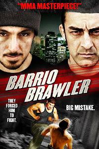 Võ Đài Ngầm - Barrio Brawler poster