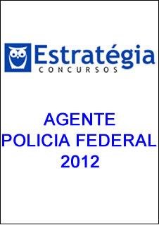 agentepf2012 Download   Agente da Policia Federal 2012   Estratégia Concursos