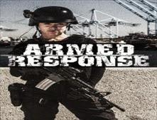 مشاهدة فيلم Armed Response مترجم اون لاين