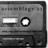 Assemblage 23 - Early, Rare, and Unreleased 1988-1998