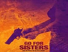 فيلم Go for Sisters