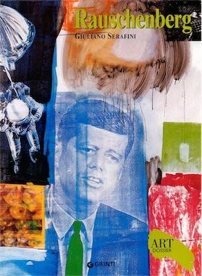 Rauschenberg - Art dossier Giunti (2004) Ita