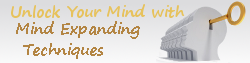 Mind Expanding Techniques