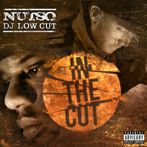 Nutso & DJ Low Cut - In The Cut