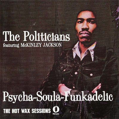 the Politicians ~ 1972 ~ Psycha-Soula-Funkadelic