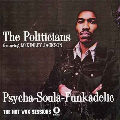 the Politicians ~ 1972 ~ Psycha-Soula-Funkadelic