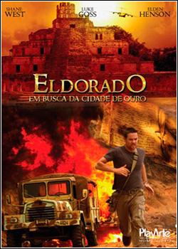 Eldorado – Em Busca da Cidade de Ouro Dublado 2011