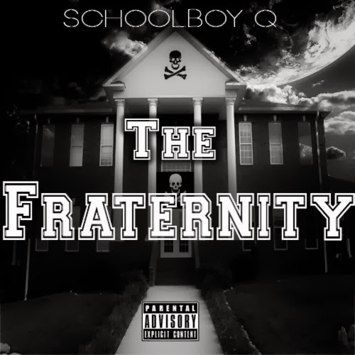 Cover of ScHoolboy Q - The Fraternity Mixtape English Mp3 Songs Free Download Listen Online at Alldownloads4u.Com