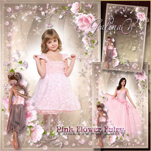Нежная романтическая рамка — Розовая цветочная фея