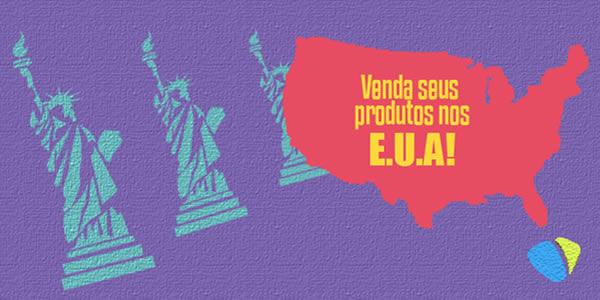 Venda seus produtos nos Estados Unidos