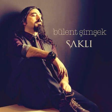 bulent_simsek-sakli-2015-full_album.jpg