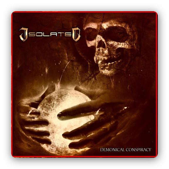 Isolated - Demonical Conspiracy (2012)