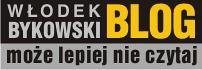 Blog Włodka Bykowskiego