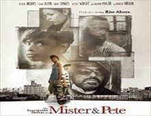 فيلم The Inevitable Defeat of Mister & Pete