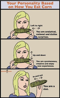 Personality Based on How You Eat Corn, how you eat corn, slut, how you eat slut, slut eating, corn slut, corn, funny pictures, how you eat corn slut