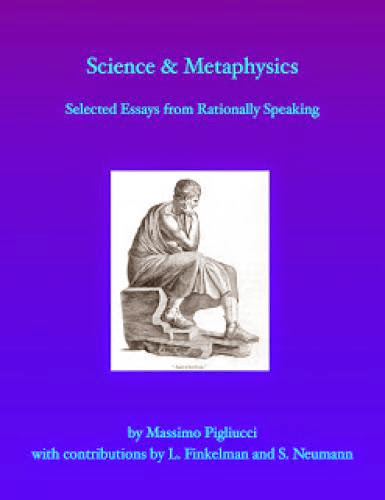 New Rationally Speaking Collection Science And Metaphysics