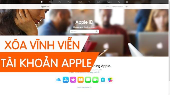 Cách xóa vĩnh viễn tài khoản Apple