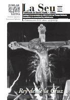 Hoja Parroquial Nº527 - Rey desde la Cruz. Iglesia Colegial Basílica de Santa María de Xàtiva - Sexto aniversario de la erección de la colegiata.