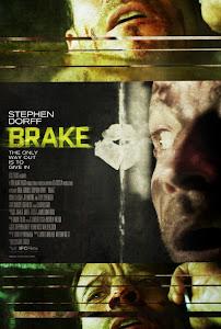 Mật Lệnh Khẩn Cấp - Brake poster