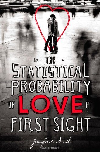 Review: The Statistical Probability of Love at First Sight by Janenifer E. Smith