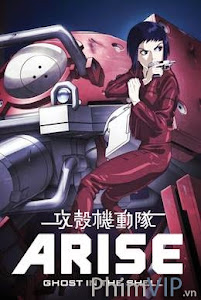 Bóng Ma Đau Khổ 3 - Ghost In The Shell Arise 3 poster