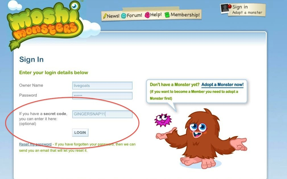 Here are the Moshi Monsters Codes We arrange them in different categories so it is easy for you to find the Moshi Monsters codes your looking for.